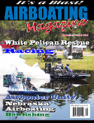 SepOct 2015 Airboating Magzine, Airboat, Racing, alligator hunt, rescue airboat, EPA, Safety, Nebraska, wounded hero, NAADR