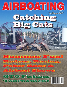 May June 2017 Airboating Magazine Salt River, Texas Fishing, Alaska, Airboating, boat Racing, boat Shows,Alligator Hunt, Gar Gig, Fishing Tournaments, youth hunting, Autism Awareness