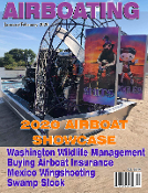 January February 2020 Airboat Showcase, Mexico Wingshooting, Airboat Insurance, Mini Airboat Build, Airboat Events